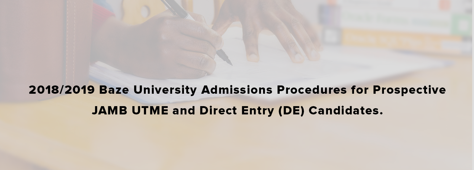 save off d5e2e e1f7b 2018 2019 Baze University Admissions Procedures for Prospective JAMB UTME  and Direct Entry (DE) Candidates.